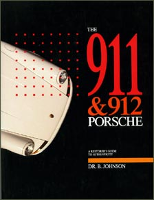 The 911 & 912 Porsche | A Restorer's Guide to Authenticity